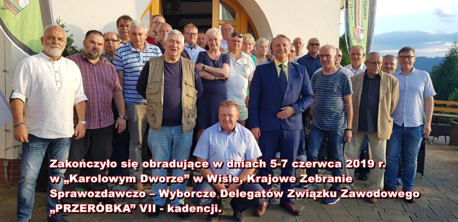 """KRAJOWE ZEBRANIE SPRAWOZDAWCZO – WYBORCZE DELEGATÓW ZWIĄZKU ZAWODOWEGO """"PRZERÓBKA"""" VII – kadencji."""