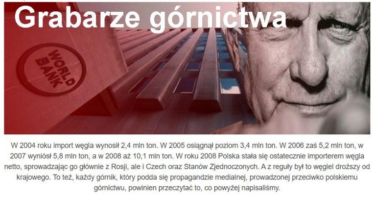 Bank Światowy i L. Balcerowicz zniszczyli polskie górnictwo. Już w latach 1990-91 nastąpił spadek produkcji przemysłowej o 33,6%.